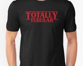 Totally Tubular • Stranger Things