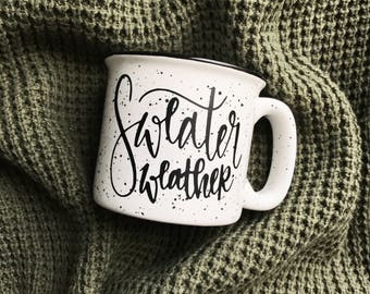 Sweater Weather / Stoneware Mug / Fall Mug / Winter Mug /Coffee Mug