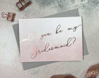 Will you be my Bridesmaid card || Blush & Rose Gold Bridesmaid Card ll Bridesmaid Gift