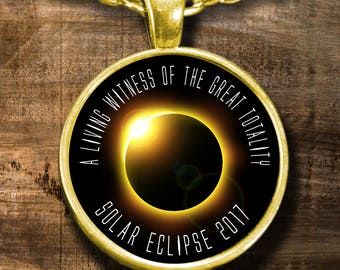 Solar Eclipse 2017 Necklace - Totality Witness - Memorabilia Souvenir Total Solar Eclipse Astronomy Gift