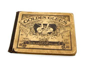 Golden Glees, Collection Of Songs, S C Hanson, Sheet Music Book, Antique 1800s Victorian Book, Science Of Vocal Music, Song Book For Schools