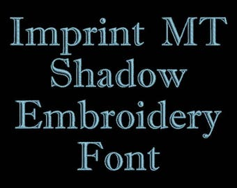 Outline Font - Imprint MT Shadow Machine Embroidery Font In Four Sizes 0.5, 1, 2 & 3 inch - Instant Download!
