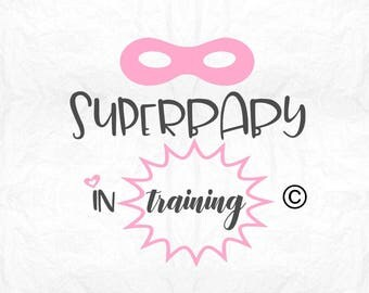 super baby in training SVG Clipart Cut Files Silhouette Cameo Svg for Cricut and Vinyl File cutting Digital cuts file DXF Png Pdf Eps