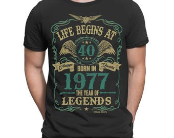 Life Begins At 40 Mens T-Shirt BORN In 1977 The Year of Legends 40th Birthday
