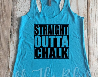 Straight Outta Chalk Workout Racerback Tank
