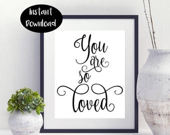 You Are So Loved,Nursery Art,Baby Girl Gift,Girls Room Art Digital Download INSTANT DOWNLOAD