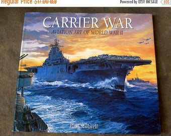 Summer Sale Carrier War Aviation Art of World War II by Paul Stillwell