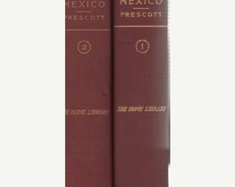 Conquest of Mexico The Home Library Book One and Two