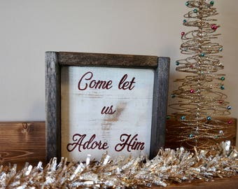 Mini wood sign, Christmas sign, Come let us adore Him sign