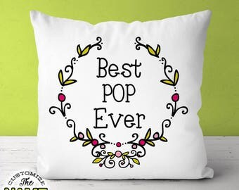 Best Pop Ever, Grandpa Gift, Pop Birthday, Grandfather Gift, Father's Day, Pop Pillow, Pop Gift Idea