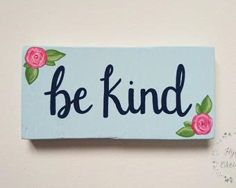 Be Kind // Rustic Painted Wood Sign // Handmade // Home Decor // Family