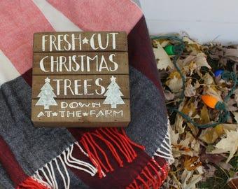 Farmhouse Christmas Sign-Fresh Cut Christmas Trees
