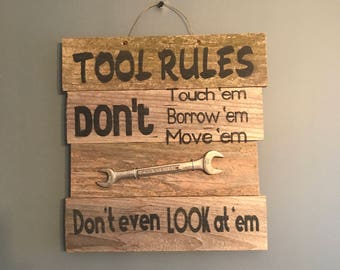 Reclaimed wood Tool rules sign