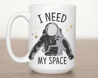 11 oz or 15 oz I need My Space Mug
