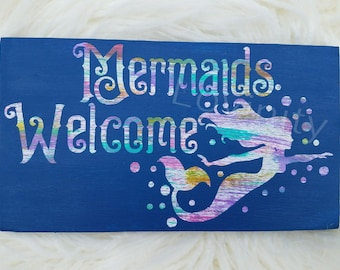 Mermaids Welcome Colorful  Water Stream Streak Effect Wood Decor Perfect For Mermaid Lovers