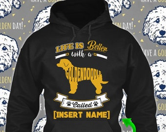 Personalized Goldendoodle Dog Hoodie Life is Better Dog Lover Puppy Custom Rescue Gift Pullover Xmas Winter Cloth Unisex Women Youth Kid