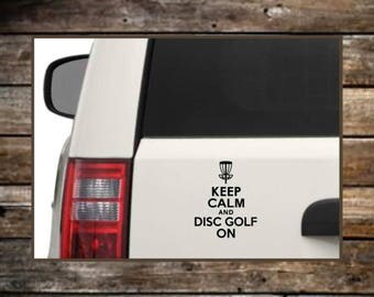 Disc Golf Decal / 12 Colors / Keep Calm and Disc Golf / Laptop Decals / Car Decals / Computer Decals / Window Decals