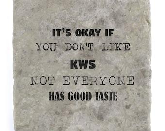 It's OK if you don't like KWS Marble Tile Coaster