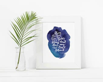 There are Far Far Better Things, C.S. Lewis Quote - Hand Lettered and Watercolor Art Print - Available in 5x7, 8x10