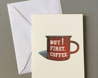 But First, Coffee, Blank Card