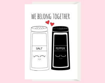 Salt & Pepper We Belong Together / Funny Love Card / Boyfriend Card / Girlfriend Card / Funny Anniversary Card / 1st Anniversary Card