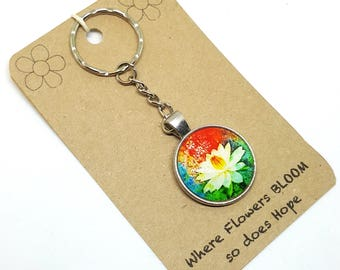 Where Flowers Bloom So Does Hope, Keyring, Keychain, Bag Charm