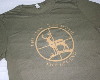 The Man. The Myth. The Legend. Shirt / Hunting T-Shirt / Deer Hunting T-Shirt / Men's Birthday Gifts / Gifts For Him / Graphic Tees /