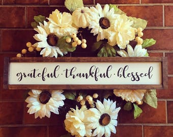Grateful - Thankful - Blessed   Farmhouse Decor   Grateful Sign   Thankful Sign   Blessed   Grateful Thankful Blessed Sign