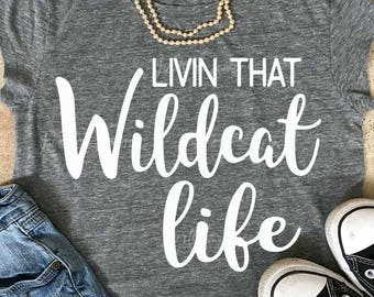 Wildcat svg, Livin that Wildcat Life svg, Wildcats svg, Wildcats iron on, Cats svg, Silhouette, Commercial use, files, Download, Cricut, dxf