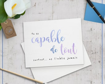 "Card ""you're capable of everything"""