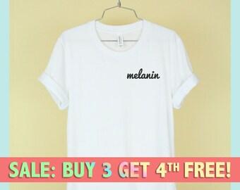 MELANIN Shirt Unisex Tee Womens Mens Short Sleeve Crew Neck Soft Cotton T Shirts With Sayings Funny Cute White Black Grey Pocket