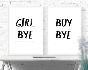 Typography Quote Prints - Black and White Wall Art - Girl Bye - Boy Bye - Quote Print - Home Decor - Funny Gift - Minimalist