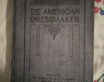 Rare Antique Book - The American Dressmaker by Miss Pearl Merwin First Edition 1908 - Vintage Antique Fashion Dress Design Sewing