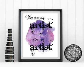 Be An Artist - Digital Download Print