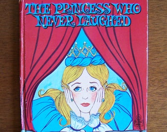 The Princess Who Never Laughed - Illustrated by Marcia Grunewald - Whitman Tell-a-Tale  1961 - Children's Book