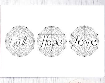 Faith Hope Love | Lettering with a monochrome geometric pen and ink original print on A4 paper