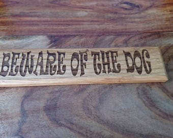 Solid Oak Beware of the dog sign