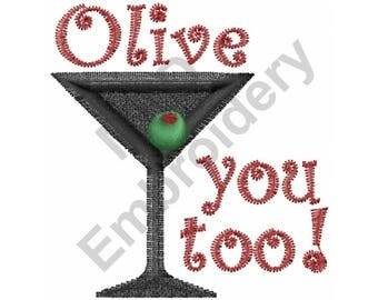 Drink - Machine Embroidery Design, Martini, Olive You Too!