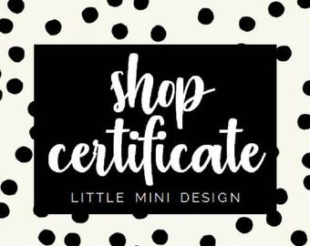 Little Mini Design: Shop Gift Certificate