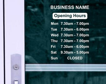 Opening hours + Shop Name Window, Wall Sign Vinyl Decal Sticker, opening hours 1