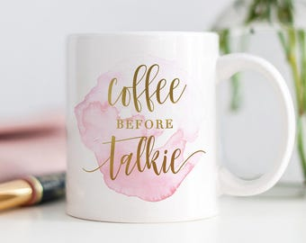 Coffee Before Talkie Mug, Coffee Mugs, Funny Coffee Mugs, But First Coffee, Sassy Mug, Cute Coffee Mug, Gifts for Friends, Gift for Her