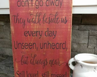 Those we love don't go away wooden sign, Memorial, Distressed, Rustic