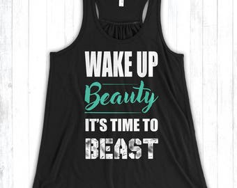 Wake Up Beauty It's Time to Beast