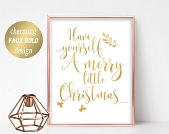 Gold Printable Have Yourself a Merry Little Christmas Printable Decor Gold Christmas Sign Holiday Typography Decor Golden Christmas Decor