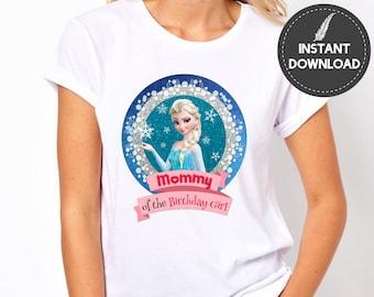 Instant Download - Frozen Elsa Mommy of the Birthday Girt Iron on Transfer Tshirt Tee Shirt Mom Mother Shirt Printable  DIY - Digital File