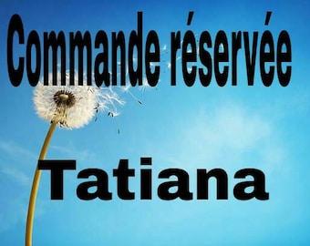 RESERVERD TATIANA