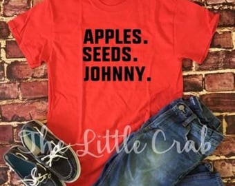 Johnny Appleseed: Apple.Seeds.Johnny Tee