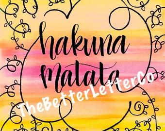 Hakuna Matata Sign - Instant Download