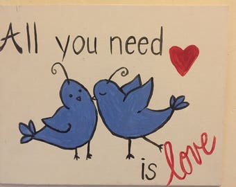 Painting love birds all you need is love 8x10 canvas