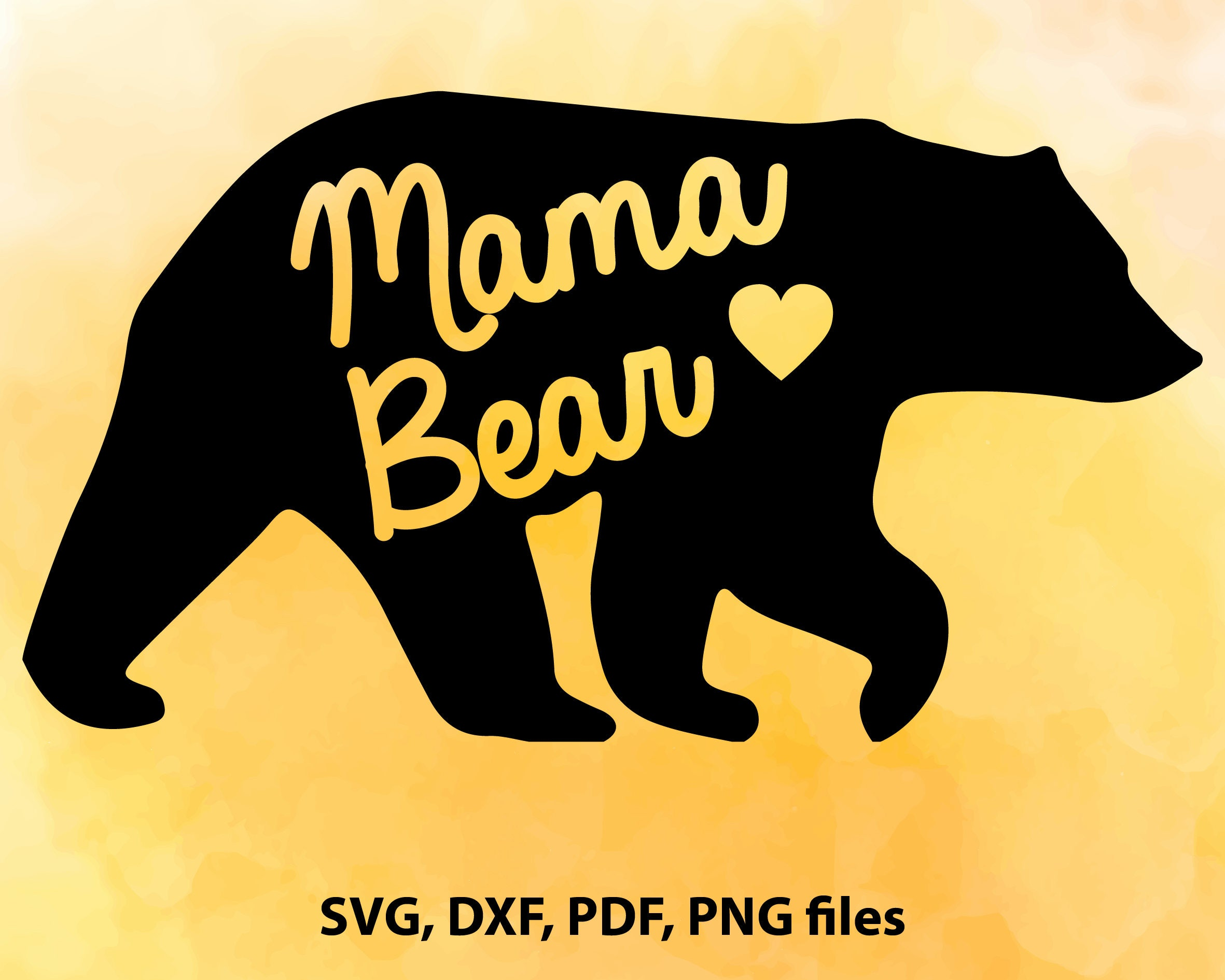Graphic Design Software Free Mama Bear Svg File Mama Bear Dxf Mama Bear Cut File Mama